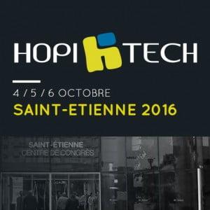 HOPITECH 2016 – journées nationales d'études et de formation des techniques et de l'ingénierie hospitalière – ST ETIENNE 4/5/6 octobre