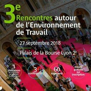 Rencontres autour de l'environnement de travail – 27 septembre 2018 – Lyon